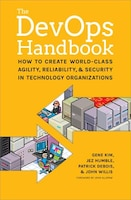The Devops Handbook: How To Create World-class Agility, Reliability, And Security In Technology…