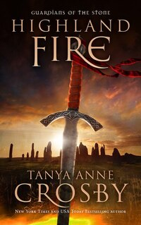 Highland Fire: Guardians Of The Stone Book 1