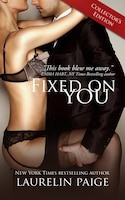 Fixed On You (collector's Edition)