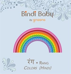 Bindi Baby Colors Hindi A Colorful Book For Hindi Kids Book By