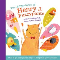The Adventures Of Henry J. Fuzzypants
