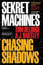 Sekret Machines Book 1: Chasing Shadows: Book 1: Chasing Shadows