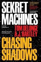 Sekret Machines Book 1: Chasing Shadows: Book 1: Chasing Shadows