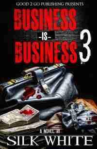 Business is Business 3 de Silk White