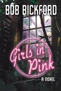 Girls in Pink de Bob Bickford