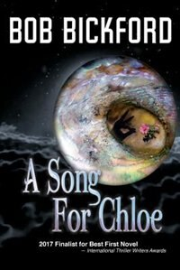 A Song for Chloe by Bob Bickford