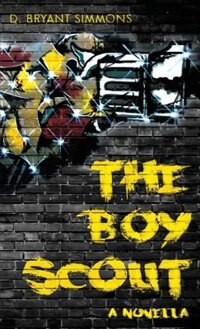 The Boy Scout by D. Bryant Simmons