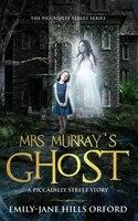 Mrs. Murray's Ghost