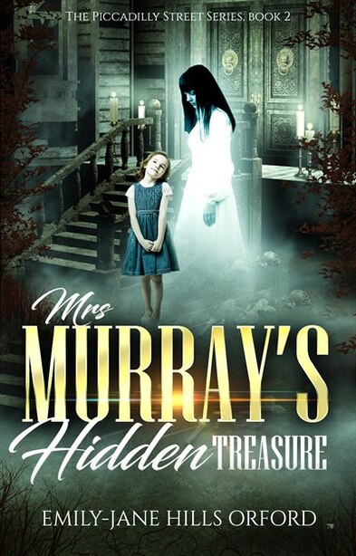 Mrs. Murray's Hidden Treasure by Emily-Jane Hills Orford