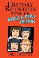History Retweets Itself: Rock & Roll Edition