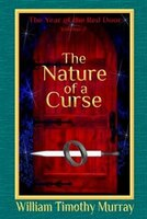 The Nature of a Curse: Volume 2 of The Year of the Red Door