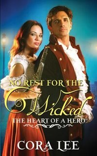 No Rest for the Wicked by Cora Lee