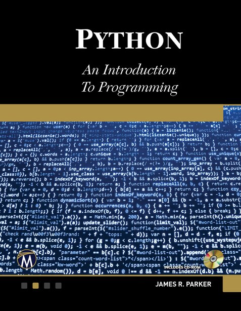 Python: An Introduction To Programming by James R. Parker