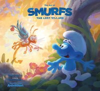 The Art Of Smurfs: The Lost Village