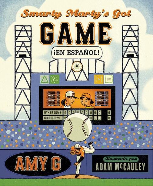 Smarty Marty's Got Game ¡en Español! by Amy Gutierrez