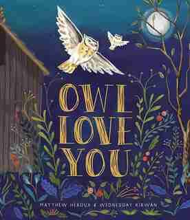 Owl Love You by Matthew Heroux