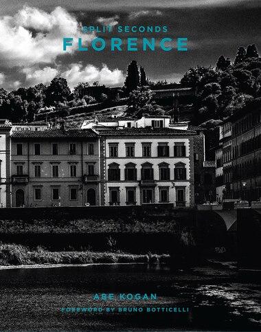Split Seconds: Florence: Photography By Abe Kogan by Abe Kogan
