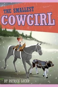 The Smallest Cowgirl