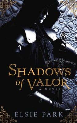 Book Shadows of Valor by Elsie Park