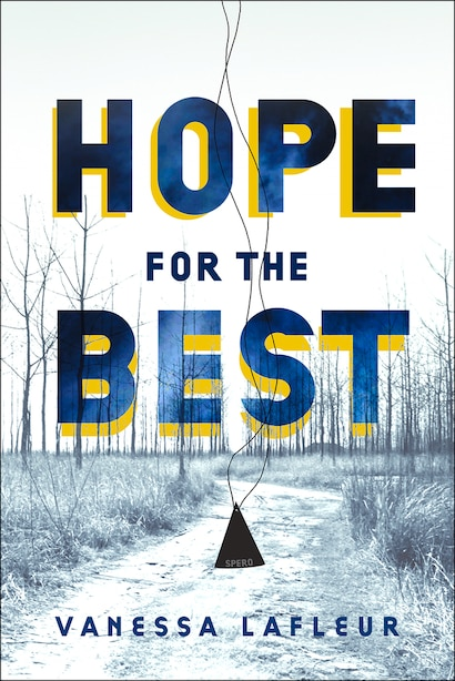 Hope For The Best by Vanessa Lafleur