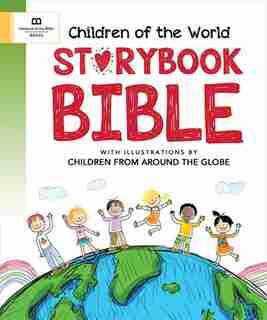Children Of The World Storybook Bible by Linda Washington