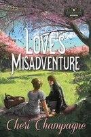 Love's Misadventure: The Mason Siblings Series