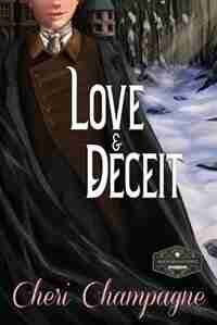 Love and Deceit by Cheri Champagne