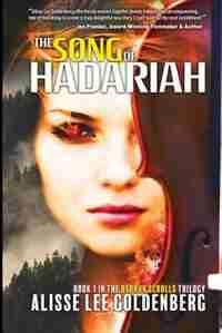 The Song of Hadariah: Dybbuk Scrolls Trilogy by Alisse  Lee Goldenberg