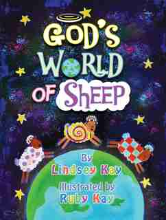 God's World Of Sheep by Lindsey Kay
