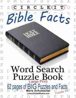 Circle It, Bible Facts, Large Print, Word Search, Puzzle Book by Lowry Global Media LLC