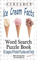 Circle It, Ice Cream Facts, Word Search, Puzzle Book