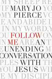 Follow Me by Pierce, Mary Jo