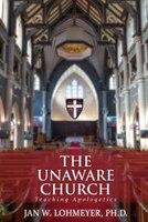 The Unaware Church: Teaching Apologetics