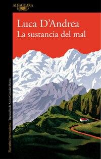 La sustancia del mal / Beneath the Mountain