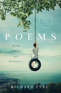 Poems: About Family And Favorites: Exploring Who And What We Love