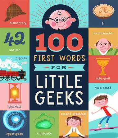 Image result for 100 first words for little geeks