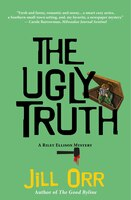 The Ugly Truth: A Riley Ellison Mystery