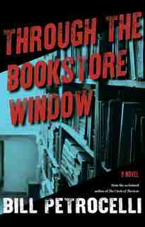 Through The Bookstore Window by Bill Petrocelli