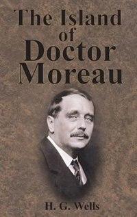 The Island of Doctor Moreau de H. G. Wells