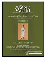 The Story Of The World: History For The Classical Child: Activity Book 3: Early Modern Times: From…