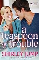 A Teaspoon of Trouble