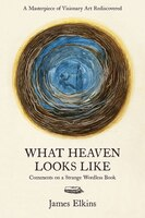 What Heaven Looks Like: Comments On A Strange Wordless Book