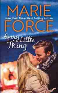 Every Little Thing: (Green Mountain #7) by Marie Force
