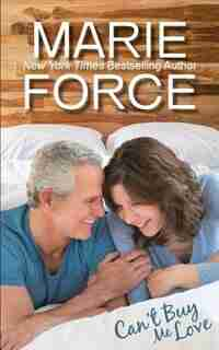 Can't Buy Me Love (Butler, Vermont Series) by Marie Force