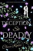 Deception So Deadly
