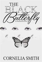 The Black Butterfly: A Damaged Soul