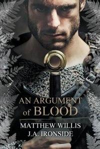 An Argument of Blood by Matthew Willis