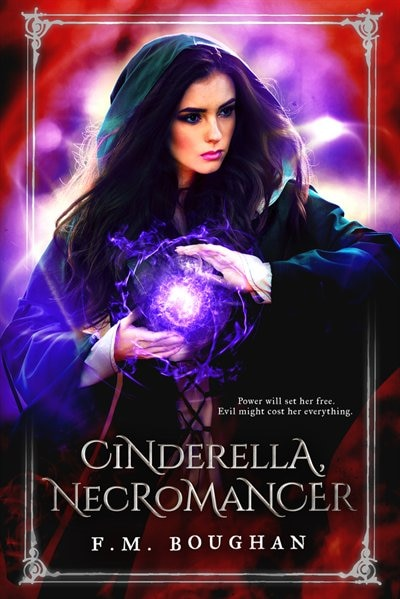 Cinderella Necromancer by F.m. Boughan