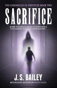 Sacrifice by J.S. Bailey