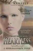 Heartless: A Shieldmaiden's Voice